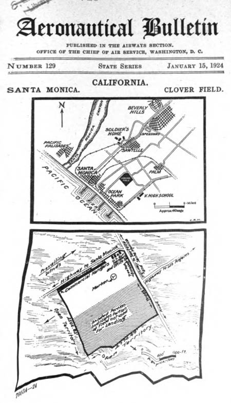 Clover Field, U.S. DOC Aeronautical Bulletin, January 15, 1924 (Source: Webmaster)